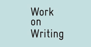 Work on Writing
