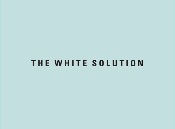 The White Solution